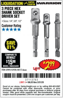 Harbor Freight Coupon WARRIOR 3 PIECE HEX DRILL SOCKET DRIVER SET  Lot No. 63909/63928/42191/68513 Expired: 3/31/20 - $2.99