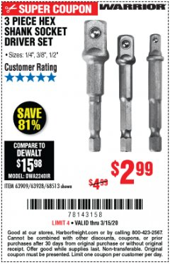 Harbor Freight Coupon WARRIOR 3 PIECE HEX DRILL SOCKET DRIVER SET  Lot No. 63909/63928/42191/68513 Expired: 3/15/20 - $2.99