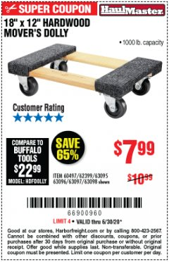 "Harbor Freight Coupon 18""X12"", 1000 LB. HARDWOOD MOVER'S DOLLY Lot No. 63095/63098/63097/60497/63096/61899 EXPIRES: 6/30/20 - $7.99"