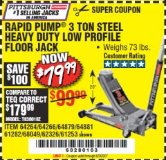 Harbor Freight Coupon RAPID PUMP 3 TON LOW PROFILE HEAVY DUTY STEEL FLOOR JACK Lot No. 64264/64266/64879/64881/61282/62326/61253 EXPIRES: 6/30/20 - $79.99