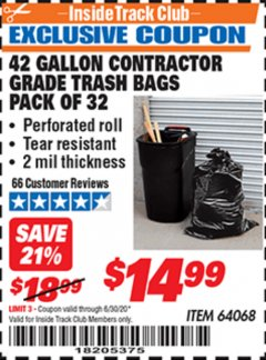 Harbor Freight ITC Coupon 24 GALLON CONTRACTOR GRADE TRASH BAGS PACK OF 32 Lot No. 64068 Dates Valid: 12/31/69 - 6/30/20 - $14.99