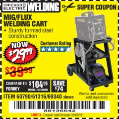 Harbor Freight Coupon MIG-FLUX WELDING CART Lot No. 69340/60790/90305/61316 Expired: 10/26/18 - $29.99