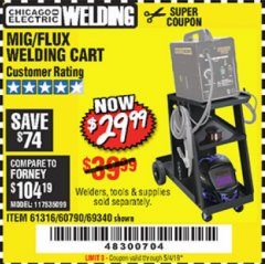 Harbor Freight Coupon MIG-FLUX WELDING CART Lot No. 69340/60790/90305/61316 Expired: 5/4/19 - $29.99
