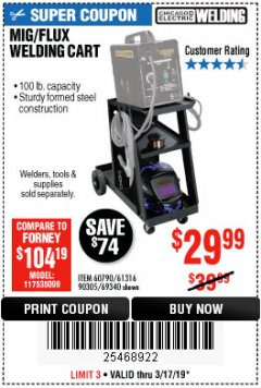 Harbor Freight Coupon MIG-FLUX WELDING CART Lot No. 69340/60790/90305/61316 Expired: 3/17/19 - $29.99