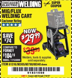 Harbor Freight Coupon MIG-FLUX WELDING CART Lot No. 69340/60790/90305/61316 Expired: 7/19/19 - $29.99