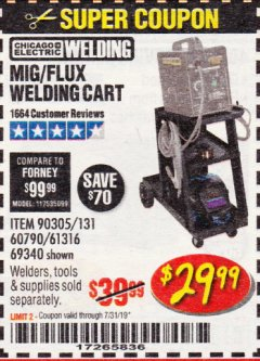 Harbor Freight Coupon MIG-FLUX WELDING CART Lot No. 69340/60790/90305/61316 Expired: 7/31/19 - $29.99