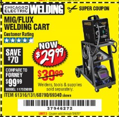 Harbor Freight Coupon MIG-FLUX WELDING CART Lot No. 69340/60790/90305/61316 Expired: 6/30/20 - $29.99