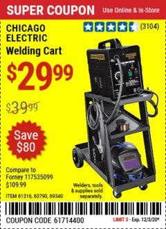 Harbor Freight Coupon MIG-FLUX WELDING CART Lot No. 69340/60790/90305/61316 Valid: 11/16/20 - 12/3/20 - $29.99