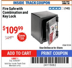 Harbor Freight ITC Coupon FIRE SAFE WITH COMBINATION AND KEY LOCK Lot No. 97570 Dates Valid: 5/14/20 - 6/30/20 - $109.99