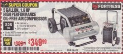 Harbor Freight Coupon FORTRESS 5 GALLON 1.6 HP HIGH PERFORMANCE OIL-FREE AIR COMPRESSOR Lot No. 56402 Expired: 11/14/19 - $349.99