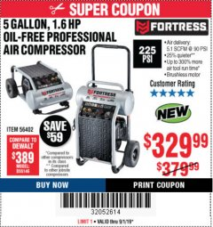 Harbor Freight Coupon FORTRESS 5 GALLON 1.6 HP HIGH PERFORMANCE OIL-FREE AIR COMPRESSOR Lot No. 56402 Expired: 9/1/19 - $329.99