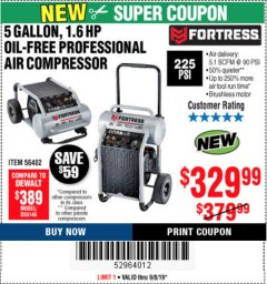 Harbor Freight Coupon FORTRESS 5 GALLON 1.6 HP HIGH PERFORMANCE OIL-FREE AIR COMPRESSOR Lot No. 56402 Expired: 9/8/19 - $329.99