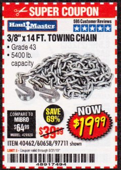 "Harbor Freight Coupon 3/8"" X 14 FT. TOWING CHAIN Lot No. 40462/60658/97711 Expired: 8/31/19 - $19.99"
