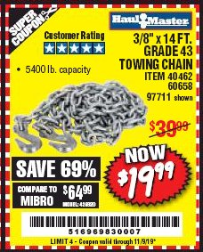 "Harbor Freight Coupon 3/8"" X 14 FT. TOWING CHAIN Lot No. 40462/60658/97711 Expired: 11/9/19 - $19.99"