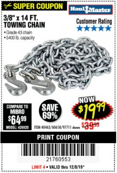 "Harbor Freight Coupon 3/8"" X 14 FT. TOWING CHAIN Lot No. 40462/60658/97711 Expired: 12/8/19 - $19.99"