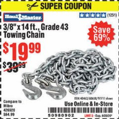 "Harbor Freight Coupon 3/8"" X 14 FT. TOWING CHAIN Lot No. 40462/60658/97711 Expired: 9/25/20 - $19.99"