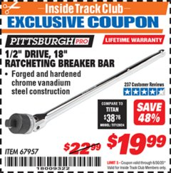 "Harbor Freight ITC Coupon 1/2"" DRIVE 18"" RATCHETING BREAKER BAR Lot No. 67957 Dates Valid: 12/31/69 - 6/30/20 - $19.99"