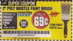 "Harbor Freight Coupon 2"" POLY BRISTLE PAINT BRUSH Lot No. 39687 Expired: 10/2/19 - $0.69"