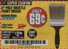 "Harbor Freight Coupon 2"" POLY BRISTLE PAINT BRUSH Lot No. 39687 Expired: 9/30/19 - $0.69"