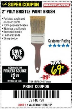 "Harbor Freight Coupon 2"" POLY BRISTLE PAINT BRUSH Lot No. 39687 Expired: 11/30/19 - $0.69"