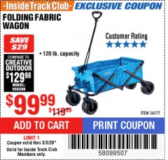Harbor Freight ITC Coupon FOLDING FABRIC WAGON Lot No. 56177 Expired: 3/3/20 - $99.99