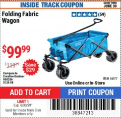 Harbor Freight ITC Coupon FOLDING FABRIC WAGON Lot No. 56177 Expired: 6/30/20 - $99.99