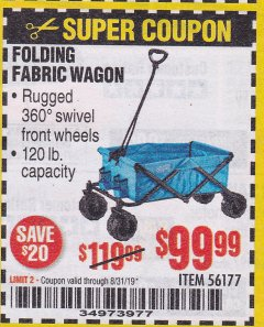 Harbor Freight Coupon FOLDING FABRIC WAGON Lot No. 56177 Expired: 8/31/19 - $99.99