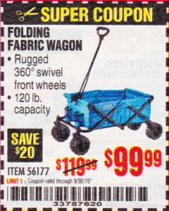 Harbor Freight Coupon FOLDING FABRIC WAGON Lot No. 56177 Expired: 9/30/19 - $99.99