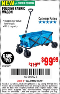Harbor Freight Coupon FOLDING FABRIC WAGON Lot No. 56177 Expired: 9/8/19 - $99.99
