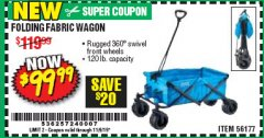 Harbor Freight Coupon FOLDING FABRIC WAGON Lot No. 56177 Expired: 11/9/19 - $99.99