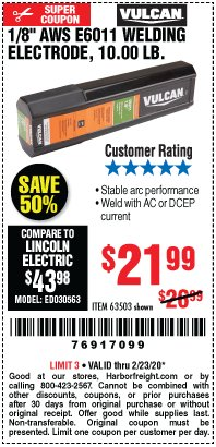 "Harbor Freight Coupon 10LBS 1/8"" AWS E6011 WELDING ELECTRODE Lot No. 63503 Valid: 2/11/20 - 2/23/20 - $21.99"