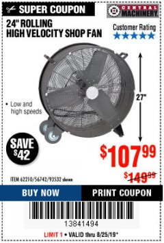 "Harbor Freight Coupon 24"" HIGH VELOCITY SHOP FAN Lot No. 62210/56742/93532 Expired: 11/30/19 - $107.99"