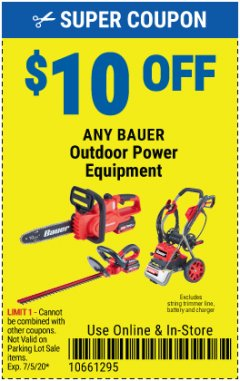 Harbor Freight Coupon $10 OFF ANY BAUER OUTDOOR TOOL Lot No. 64941,64996,64995,64940,64942 Valid: 6/1/20 7/5/20 - $10