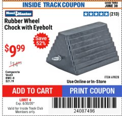 Harbor Freight ITC Coupon RUBBER WHEEL CHOCK WITH EYEBOLT Lot No. 69828/65320 Dates Valid: 5/14/20 - 6/30/20 - $9.99