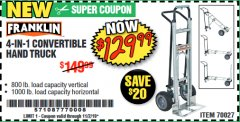Harbor Freight Coupon FRANKLIN 4-IN-1 CONVERTIBLE HAND TRUCK Lot No. 70027 Expired: 11/2/19 - $129.99