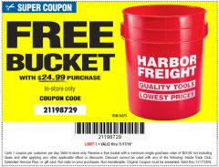 Harbor Freight FREE Coupon HARBOR FREIGHT TOOLS BUCKET Lot No. 56575 Expired: 11/17/19 - FWP