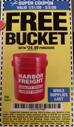 Harbor Freight FREE Coupon HARBOR FREIGHT TOOLS BUCKET Lot No. 56575 Expired: 2/2/20 - FWP