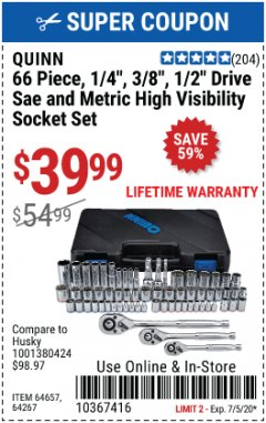 "Harbor Freight Coupon 66 PIECE, 1/4"", 3/8"", 1/2"" DRIVE SAE AND METRIC SOCKET SET Lot No. 64657,64267 EXPIRES: 7/5/20 - $39.99"