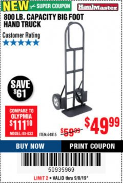 Harbor Freight Coupon 800LB, BIGFOOT HAND TRUCK Lot No. 64815 Expired: 9/8/19 - $49.99