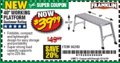 "Harbor Freight Coupon 40"" WORKING PLATFORM Lot No. 56203 Expired: 12/14/19 - $39.99"