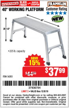 "Harbor Freight Coupon 40"" WORKING PLATFORM Lot No. 56203 Expired: 12/8/19 - $37.99"