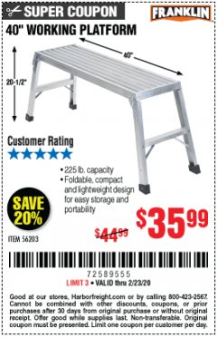 "Harbor Freight Coupon 40"" WORKING PLATFORM Lot No. 56203 Expired: 2/23/20 - $35.99"