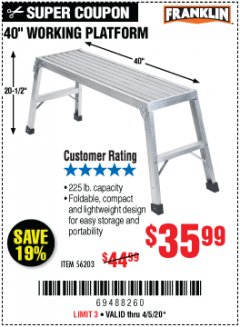 "Harbor Freight Coupon 40"" WORKING PLATFORM Lot No. 56203 EXPIRES: 6/30/20 - $35"