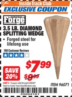 Harbor Freight ITC Coupon 3.5 LB. DIAMOND SPLITTING WEDGE Lot No. 96071 Expired: 2/29/20 - $7.99
