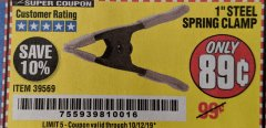 "Harbor Freight Coupon 1"" STEEL SPRING CLAMP Lot No. 39569 Expired: 10/12/19 - $0.89"