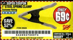 "Harbor Freight Coupon 1"" STEEL SPRING CLAMP Lot No. 39569 Valid Thru: 6/30/20 - $0.69"