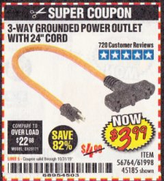 Harbor Freight Coupon 3-WAY GROUNDED POWER OUTLET Lot No. 56764/61998/45185 Expired: 10/31/19 - $3.99
