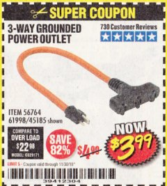 Harbor Freight Coupon 3-WAY GROUNDED POWER OUTLET Lot No. 56764/61998/45185 Expired: 11/30/19 - $3.99