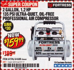 Harbor Freight Coupon FORTRESS 2 GALLON, 1.2 HP, 135 PSI ULTRA-QUIET, OIL-FREE PROFESSIONAL AIR COMPRESSOR Lot No. 64688/64596 Expired: 8/31/19 - $159.99