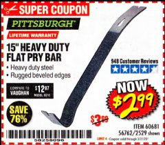 "Harbor Freight Coupon 15"" HEAVY DUTY FLAT PRY BAR Lot No. 60681/2529 Expired: 3/31/20 - $2.99"